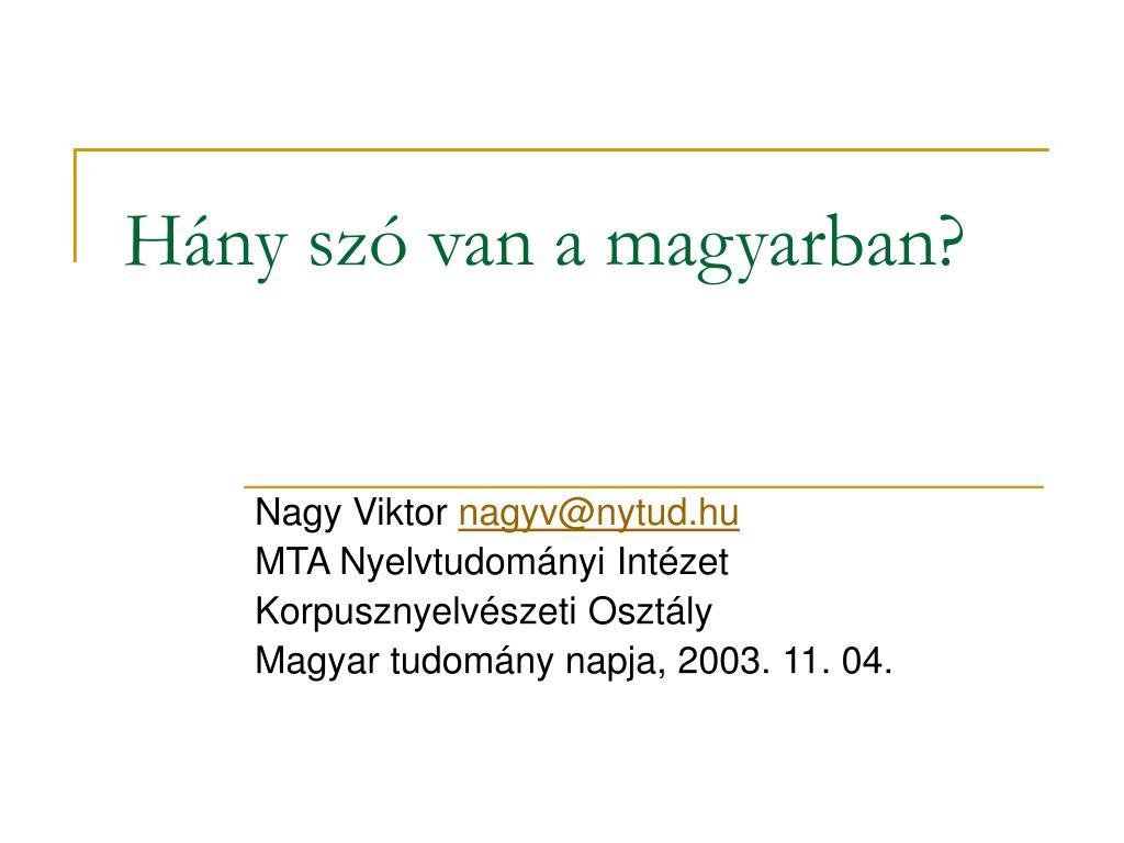 h ny sz van a magyarban l.
