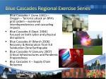 blue cascades regional exercise series