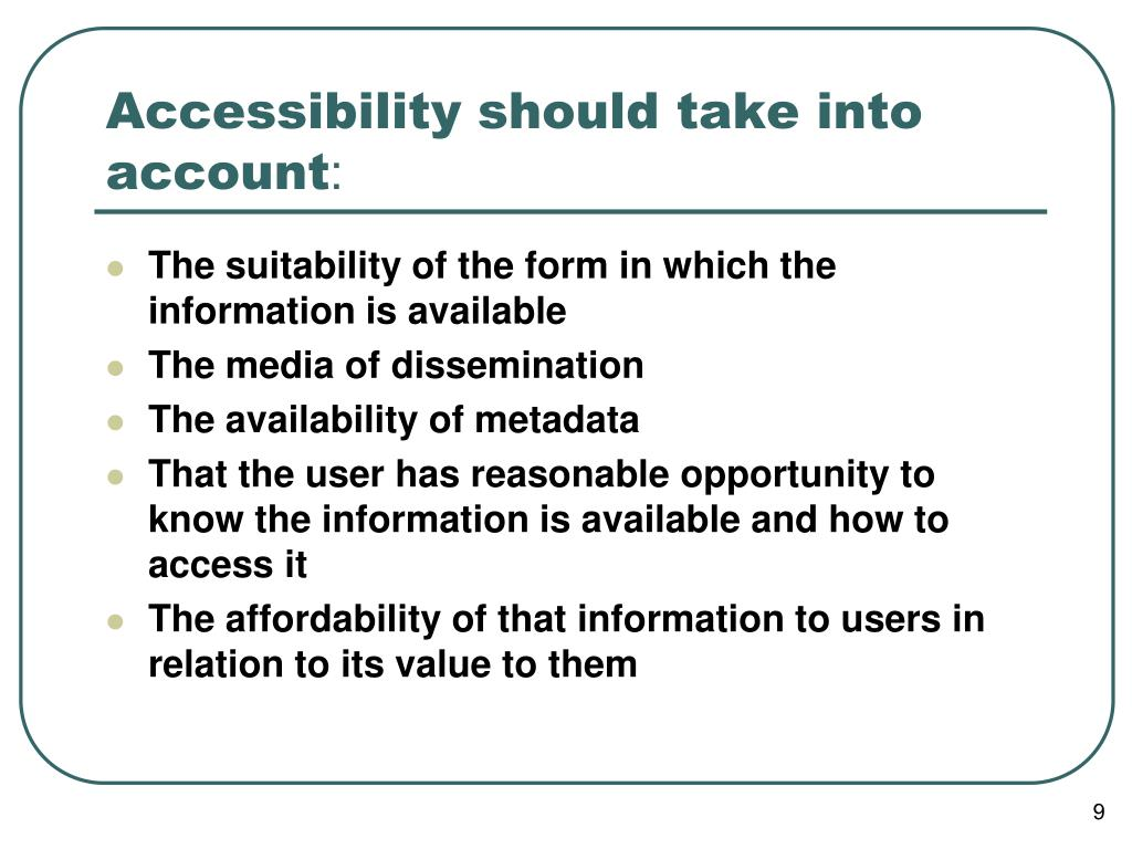 Accessibility should take into