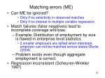 matching errors me