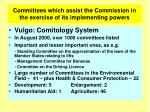 committees which assist the commission in the exercise of its implementing powers