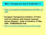 mehr transparenz durch publizit t