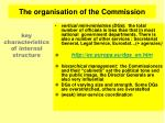 the organisation of the commission