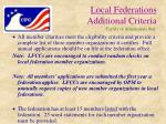 local federations additional criteria certify or demonstrate that