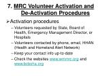 7 mrc volunteer activation and de activation procedures