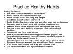 practice healthy habits