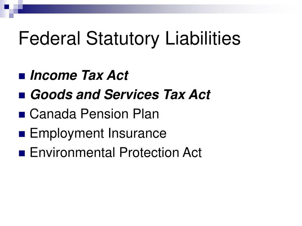 Federal Statutory Liabilities
