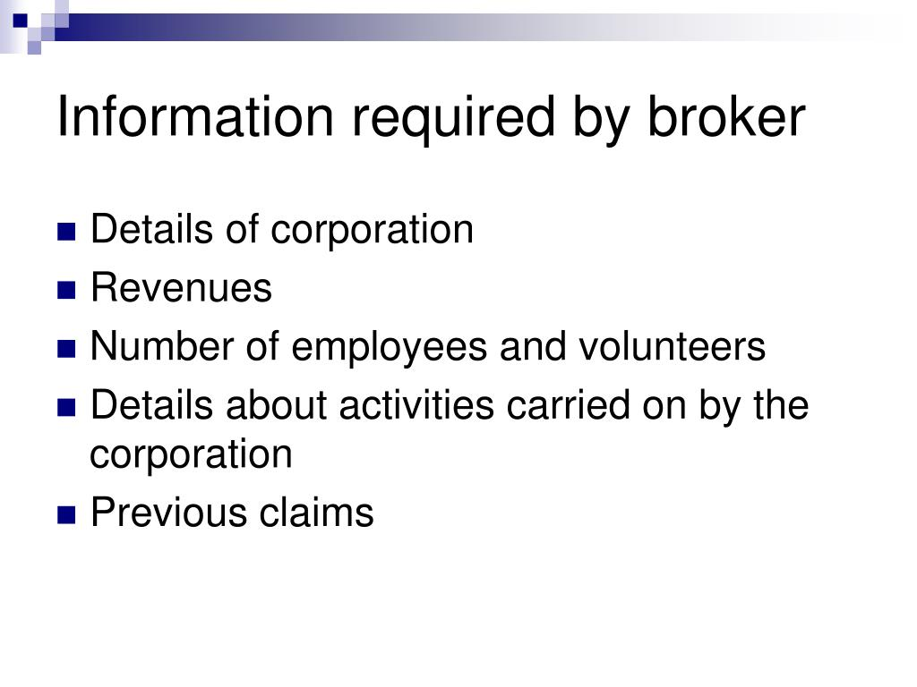 Information required by broker