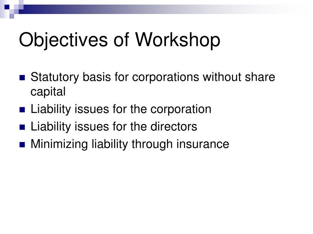 Objectives of Workshop