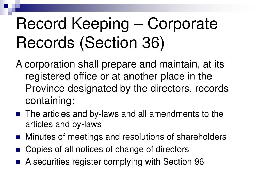 Record Keeping – Corporate Records (Section 36)