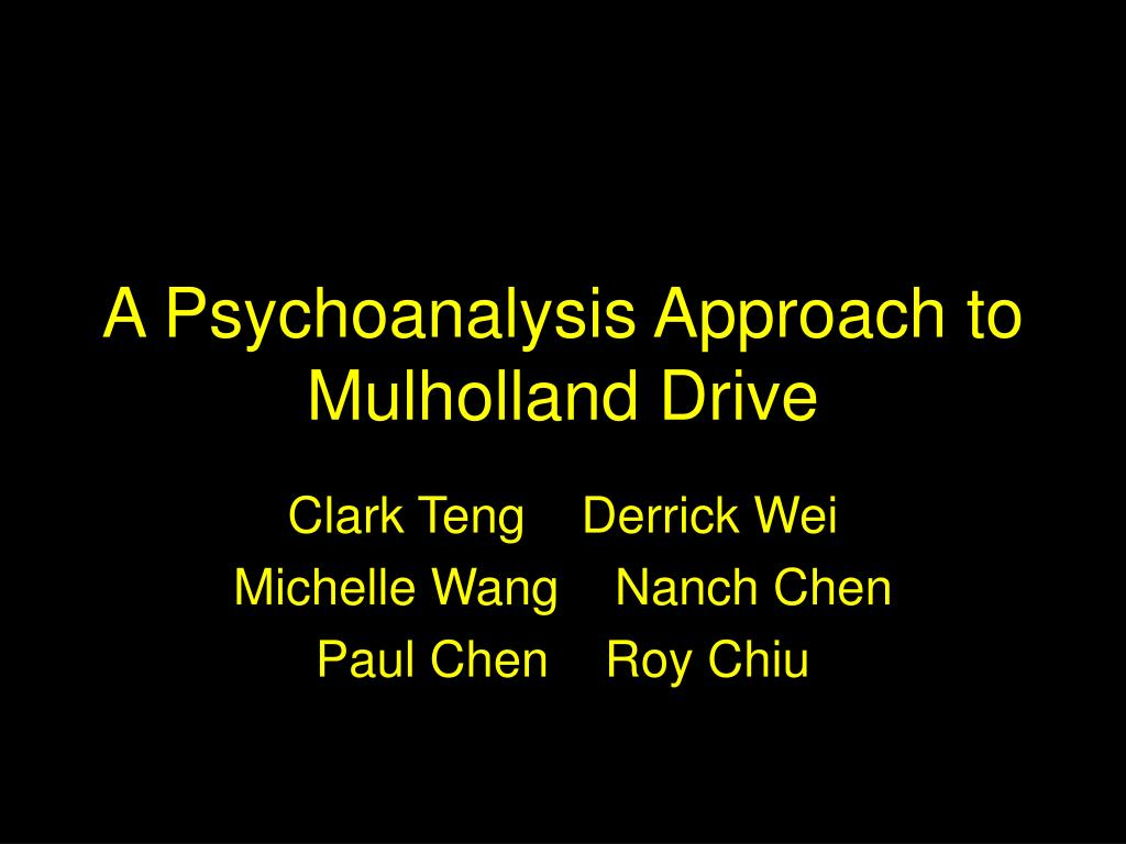 a psychoanalysis approach to mulholland drive l.