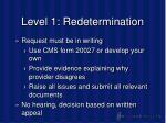 level 1 redetermination23