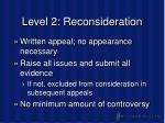 level 2 reconsideration26