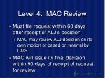 level 4 mac review