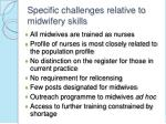specific challenges relative to midwifery skills