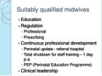 suitably qualified midwives