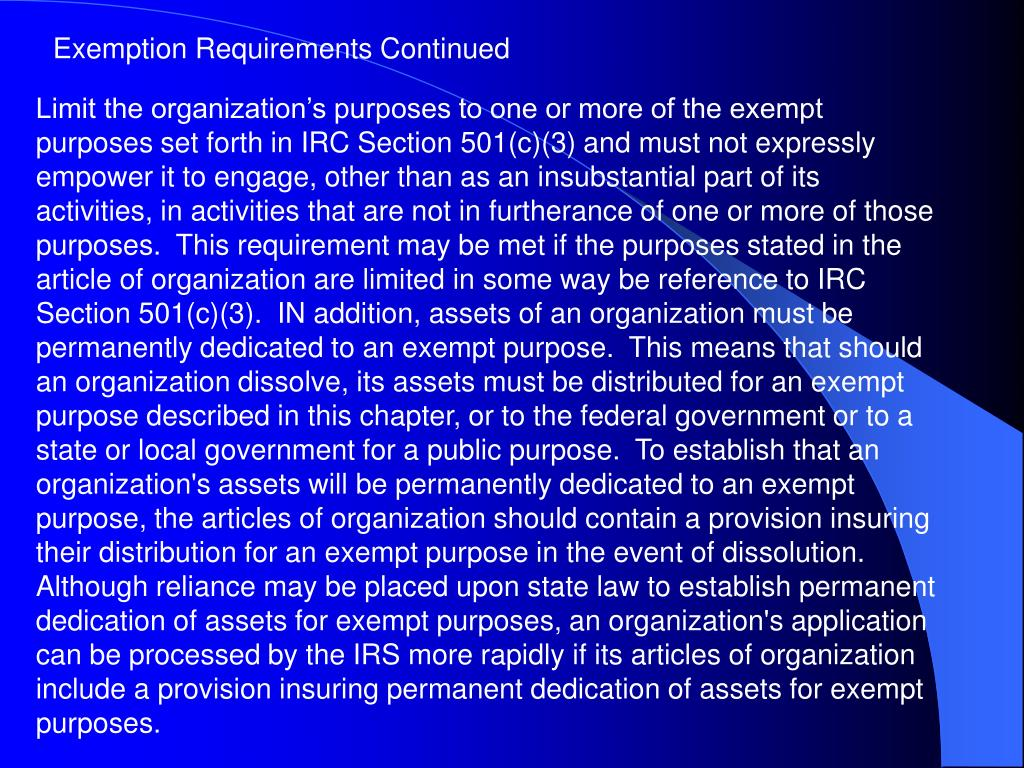 Exemption Requirements Continued