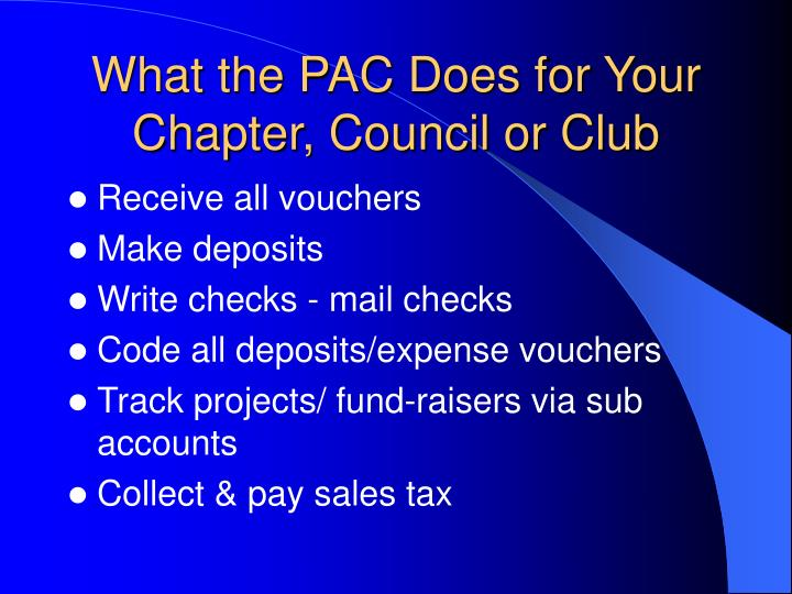 What the pac does for your chapter council or club