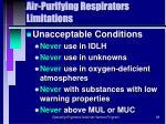 air purifying respirators limitations89