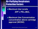 air purifying respirators protection factors