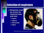 selection of respirators35