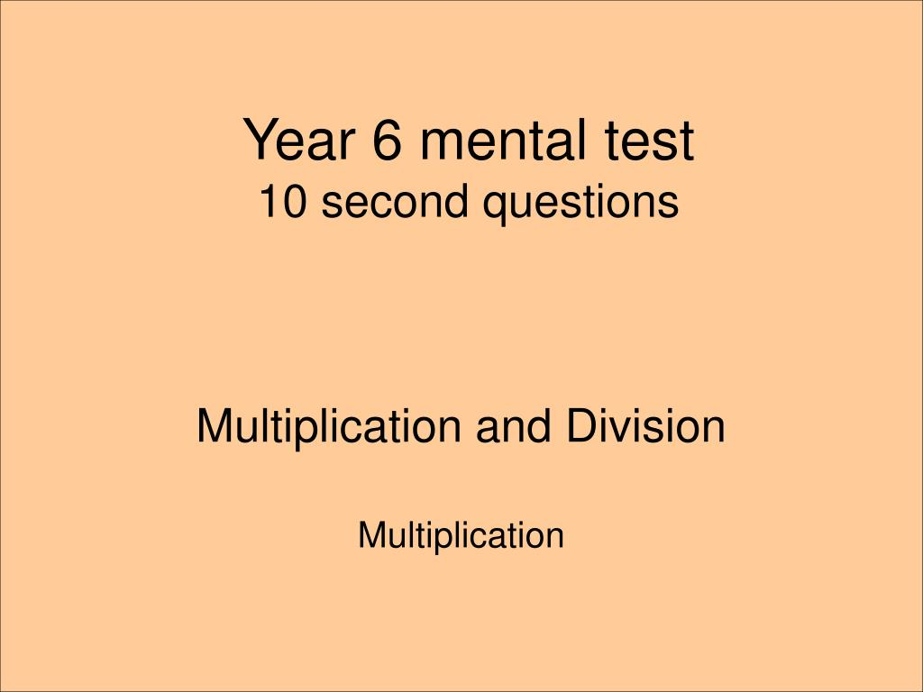 year 6 mental test 10 second questions l.