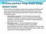perkara perkara yang wajib dijaga dalam islam