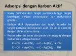 adsorpsi dengan karbon aktif18