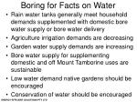 boring for facts on water