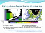 high resolution degree heating week example
