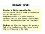 brown 1968