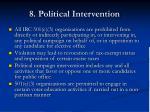 8 political intervention