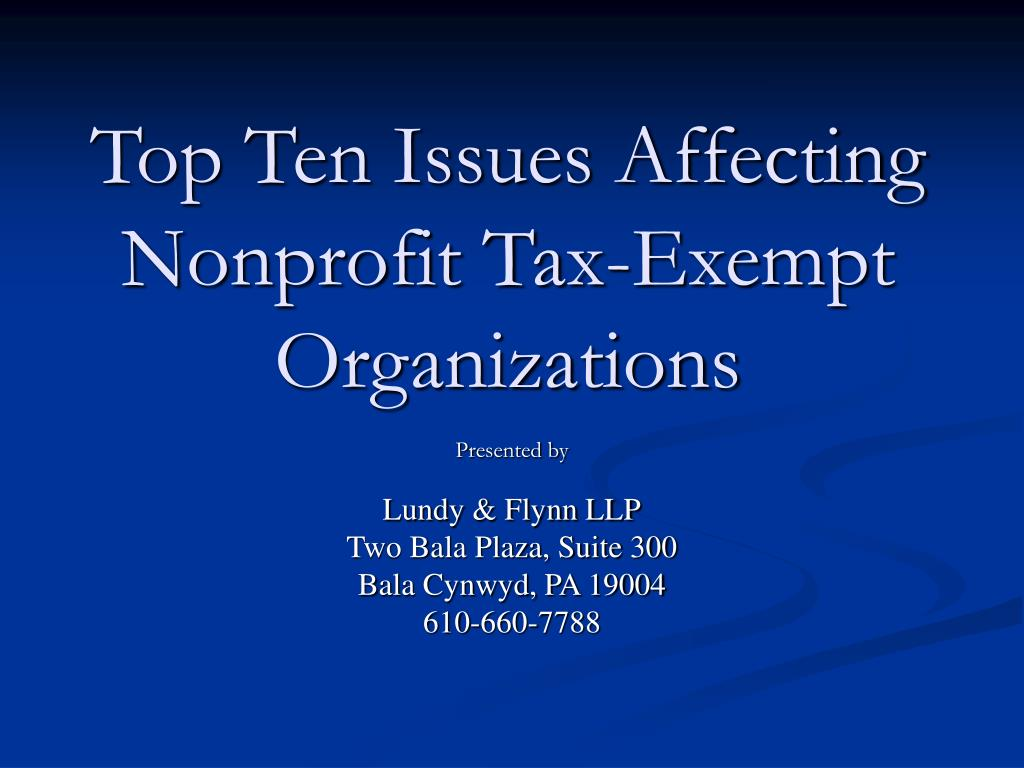 top ten issues affecting nonprofit tax exempt organizations l.