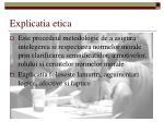 explicatia etica