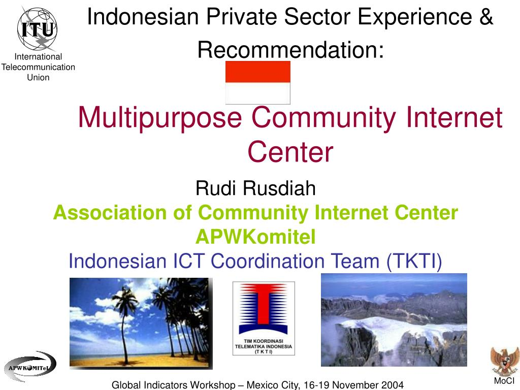 indonesian private sector experience recommendation multipurpose community internet center l.