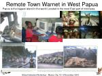 remote town warnet in west papua