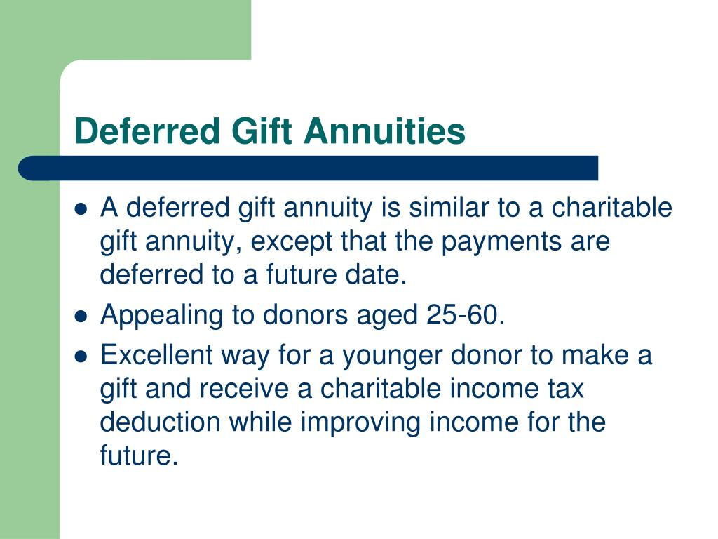 Deferred Gift Annuities