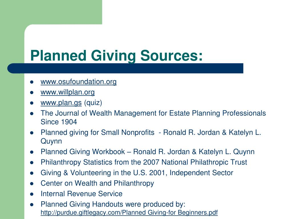 Planned Giving Sources: