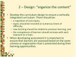2 design organize the content