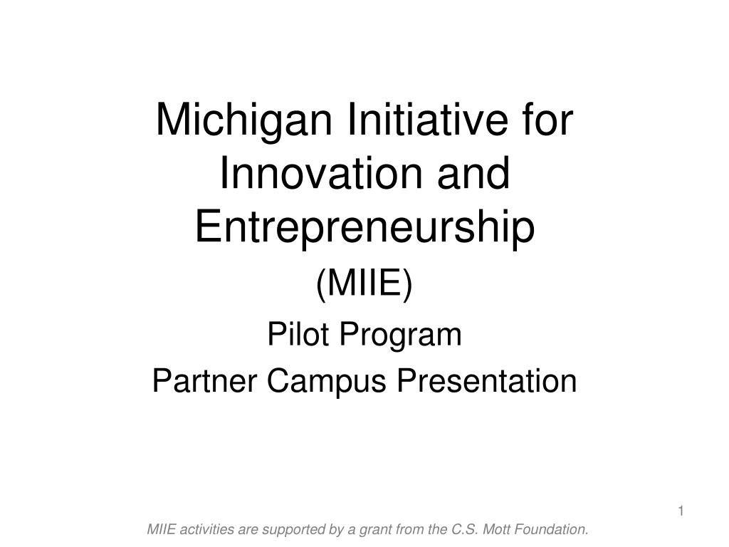 michigan initiative for innovation and entrepreneurship miie l.