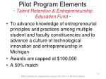 pilot program elements talent retention entrepreneurship education fund