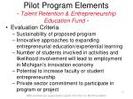 pilot program elements talent retention entrepreneurship education fund17