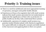 priority 1 training issues