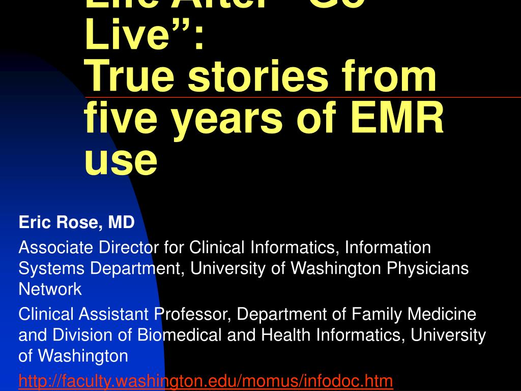 life after go live true stories from five years of emr use l.
