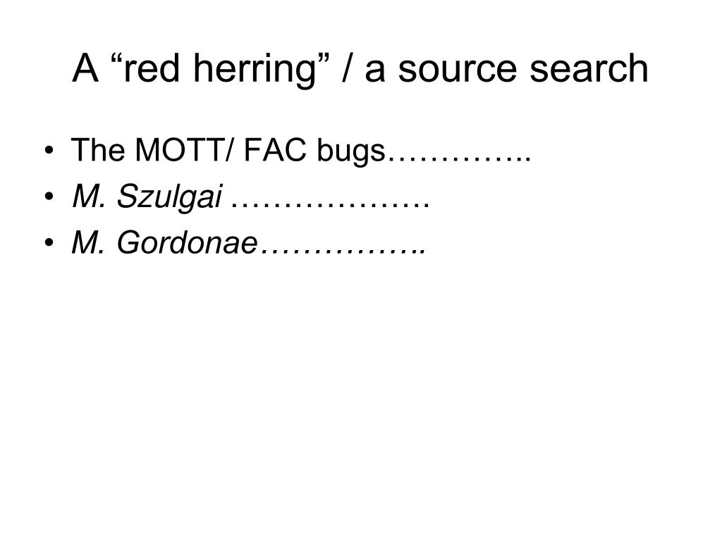 "A ""red herring"" / a source search"