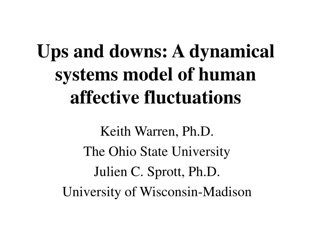 ups and downs a dynamical systems model of human affective fluctuations l.