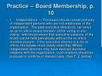 practice board membership p 10
