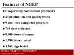features of ngep