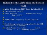 referral to the mdt from the school staff