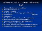 referral to the mdt from the school staff17